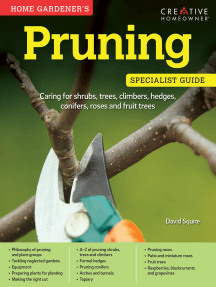 Home Gardener's Pruning (UK Only): Caring for shrubs, trees, climbers, hedges, conifers, roses and fruit trees