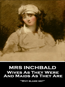 Wives As They Were And Maids As They Are: 'Why blame me?''