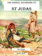 The Gospel According to St Judas