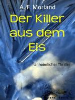 Der Killer aus dem Eis