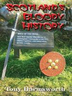 Scotland's Bloody History