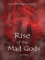 Rise of the Mad Gods