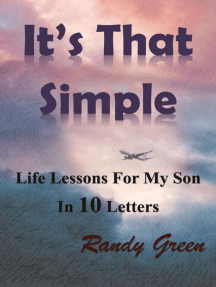 It's That Simple: Life lessons for my son in 10 letters