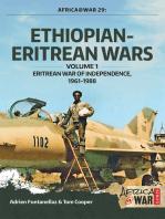 Ethiopian-Eritrean Wars. Volume 1