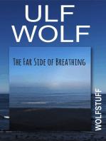 The Far Side of Breathing