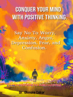 Conquer Your Mind With Positive Thinking