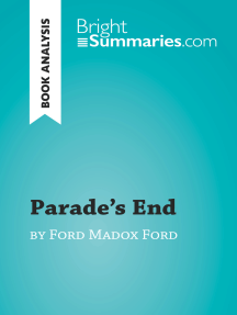 Parade's End by Ford Madox Ford (Book Analysis): Detailed Summary, Analysis and Reading Guide