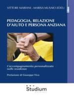 Pedagogia, Relazione d'aiuto e persona anziana