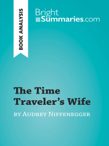 The Time Traveler's Wife by Audrey Niffenegger (Book Analysis): Detailed Summary, Analysis and Reading Guide