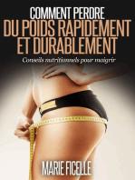 Comment perdre du poids rapidement et durablement