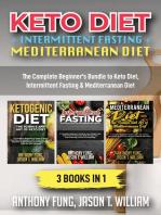 Keto Diet + Intermittent Fasting + Mediterranean Diet