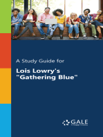 "A Study Guide for Lois Lowry's ""Gathering Blue"""