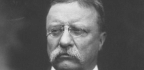 Unverified Teddy Roosevelt 'Quotation' Lives On