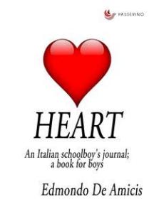 Heart: An Italian Schoolboy's Journal