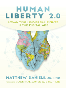 Human Liberty 2.0: Advancing Universal Rights in the Digital Age