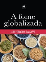 A fome globalizada