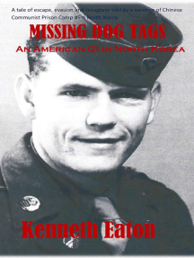 Missing Dog Tags, An American GI in North Korea