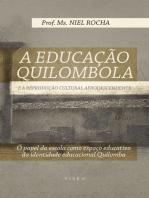 A educação Quilombola e a reprodução cultural afrodescendente
