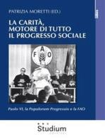 La Carità, motore di tutto il progresso sociale