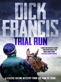 Trial Run: A classic racing mystery from the king of crime