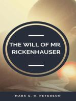 The Will of Mr. Rickenhauser