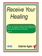 Receive Your Healing
