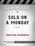 Summary of Sold on a Monday