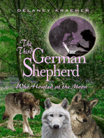 The Third German Shepherd who Howled at the Moon
