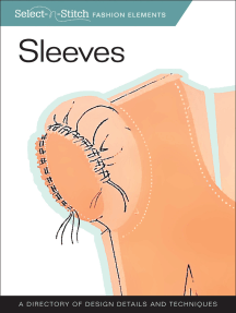 Sleeves (Select-N-Stitch): A Directory of Design Details and Techniques