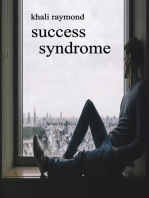 Success Syndrome
