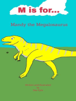 M is for... Mandy the Megalosaurus