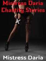 Mistress Daria Chastity Stories