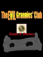The Evil Grannies Club