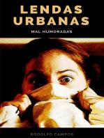 Lendas urbanas mal humoradas