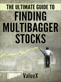 The Ultimate Guide To Finding Multibagger Stocks