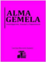 Alma Gemela: Investigación, Ensayo y Experiencia