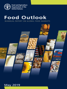 Food Outlook: Biannual Report on Global Food Markets May 2019