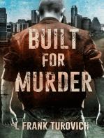 Built for Murder