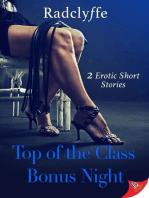 Top of the Class & Bonus Night