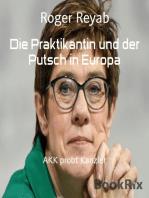 Die Praktikantin und der Putsch in Europa