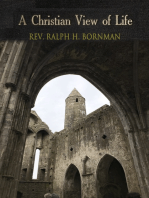 A Christian View of Life; Devotional Discourses