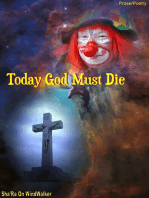 Today God Must Die
