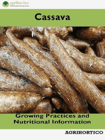 Cassava: Growing Practices and Nutritional Information