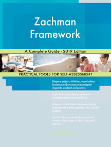Zachman Framework A Complete Guide - 2019 Edition