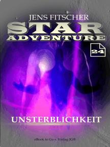 Unsterblichkeit (STAR ADVENTURE 24)