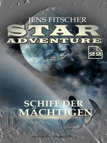 Schiff der Mächtigen (STAR ADVENTURE 22)