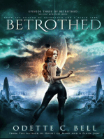 Betrothed Episode Three