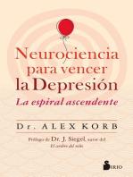 Neurociencia para vencer la depresión: La esprial ascendente