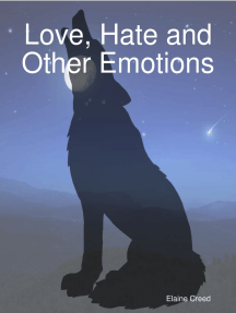Love, Hate and Other Emotions