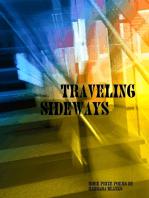 Traveling Sideways